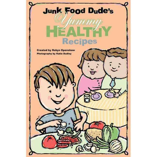 Junk Food Dude's Yummy Healthy Recipes