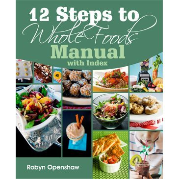 Book cover for 12 Steps to Whole Foods