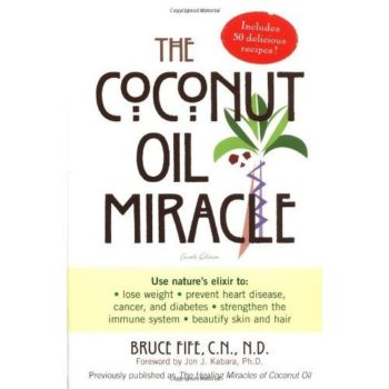 Book cover - The Coconut Oil Miracle