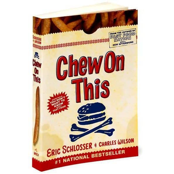 Book Cover - Chew on This by Eric Schlosser and Charles Wilson
