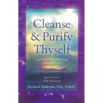 Book cover - Cleanse & Purify Thyself - Richard Anderson