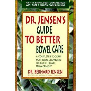 Book cover - Dr. Jensen's Guide to Better Bowel Care