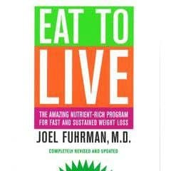 Book cover - Eat to Live - Joel Fuhrman