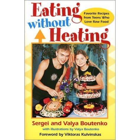 Book cover - Eating Without Heating - Boutenko