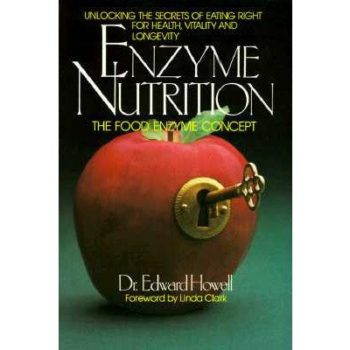 Book cover - Enzyme Nutrition - Dr. Edward Howell