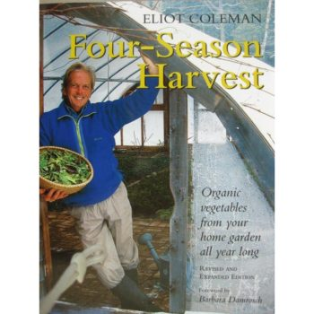 Book cover - Four Season Harvest - Eliot Coleman