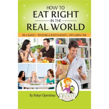 Book Cover: How to Eat Right in the Real World