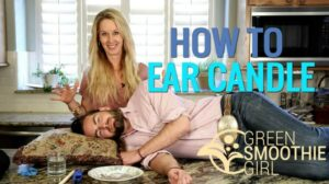 Feature | How to Do Ear Candling 101 | Green Smoothie Girl