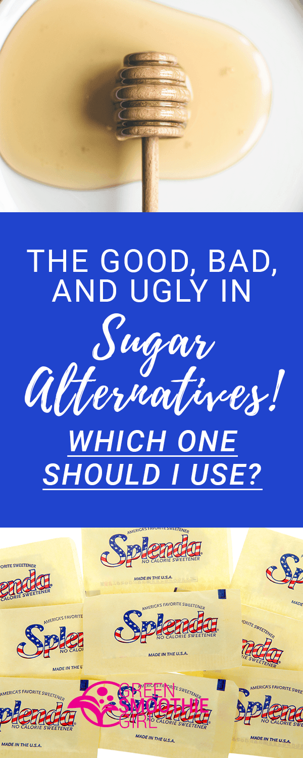 the good bad and ugly in sugar alternatives banner