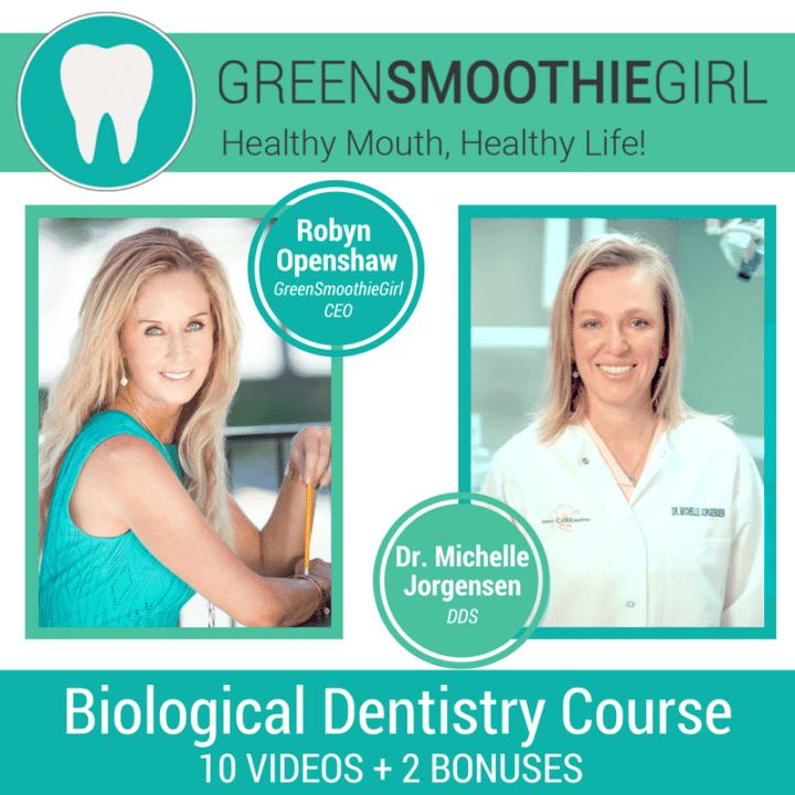 GreenSmoothieGirl Healthy Mouth Healthy Life