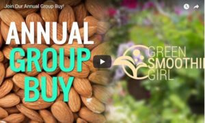 GreenSmoothieGirl Annual Group Buy 2017