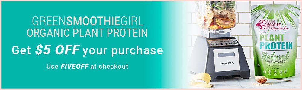 "Get $5 off GreenSmoothieGirl's Organic Plant Protein with coupon code ""FIVEOFF"""