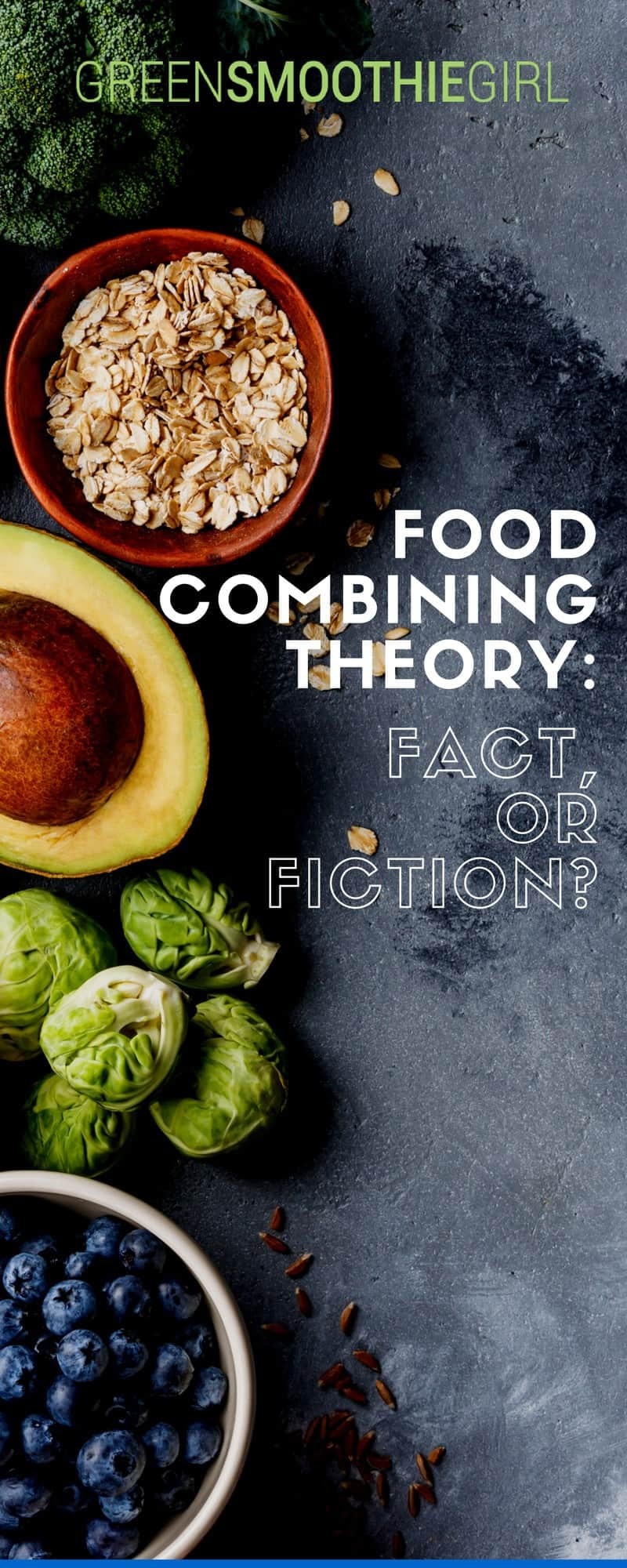Food Combining Theory | Food Combining Theory: Fact, or Fiction?
