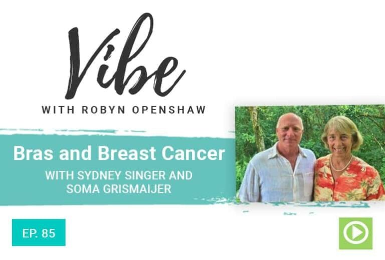Ep.85: Bras and Breast Cancer with Sydney Singer and Soma Grismaijer ...