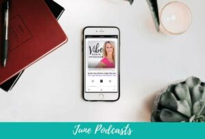 Blog: June 2018 Podcast Roundup