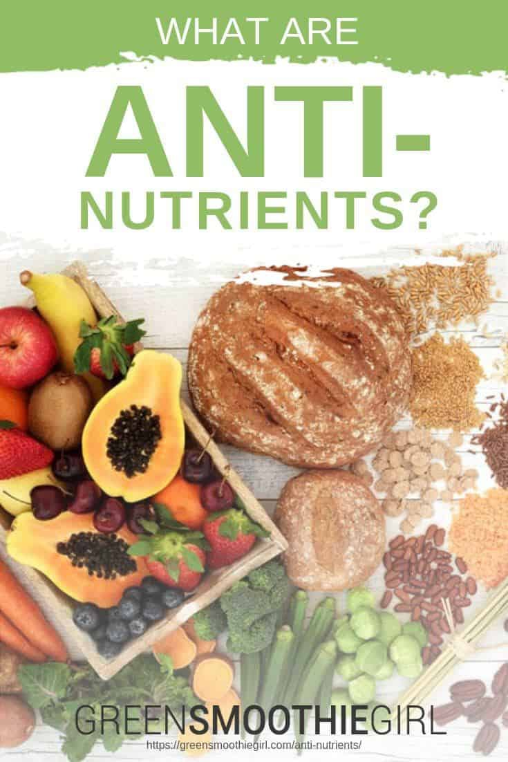"""What Are Anti-Nutrients?"" at Green Smoothie Girl"