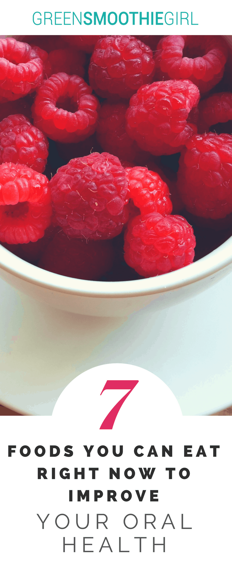 7 Foods for Oral Health | Green Smoothie Girl