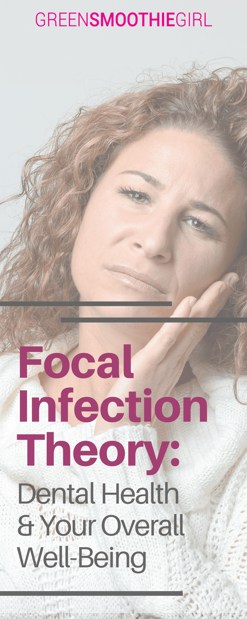 Focal Infection Theory | Green Smoothie Girl