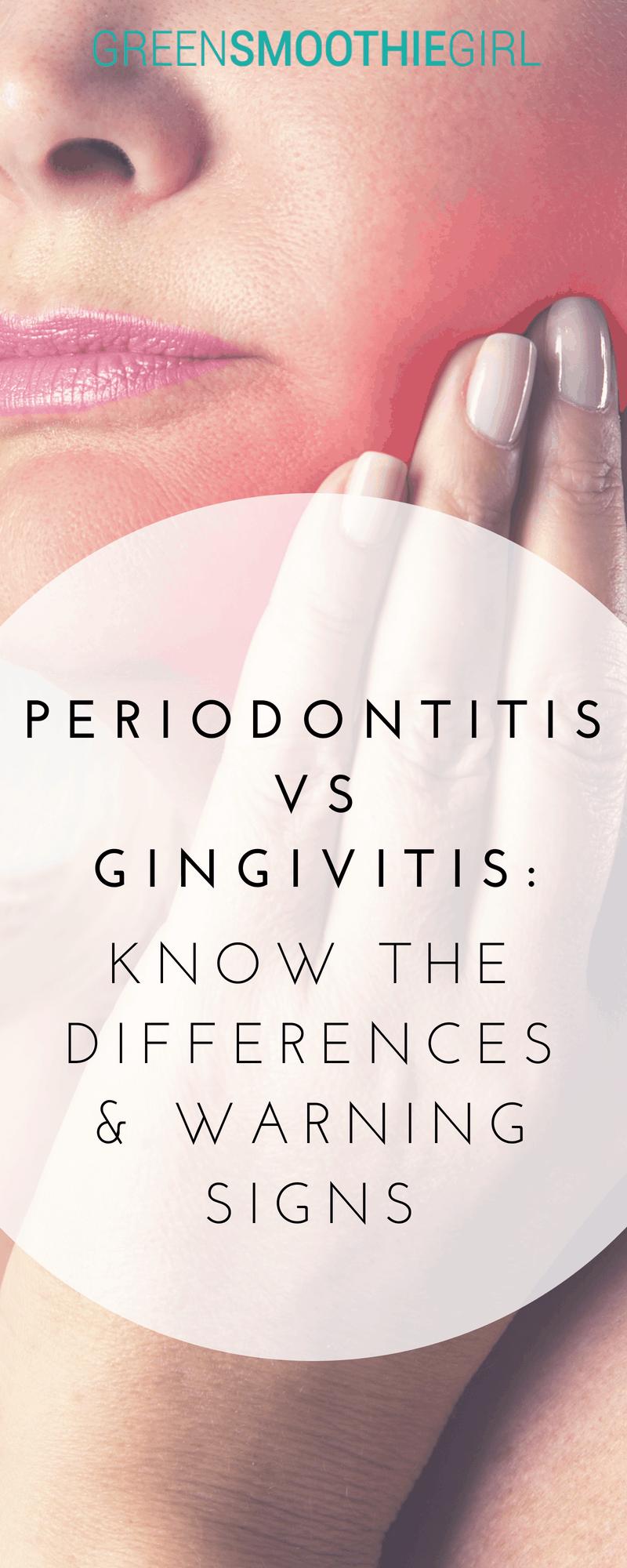 Periodontitis vs. Gingivitis | Green Smoothie Girl