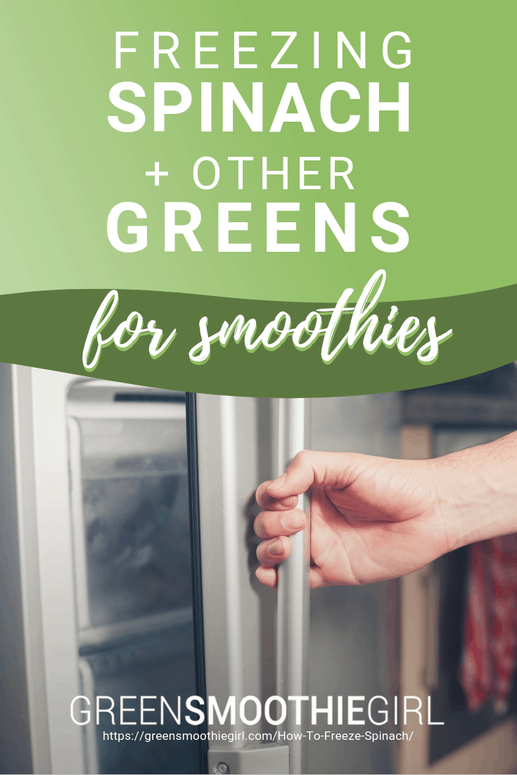 Freezing Spinach & Other Greens for Smoothies -- Green Smoothie Girl