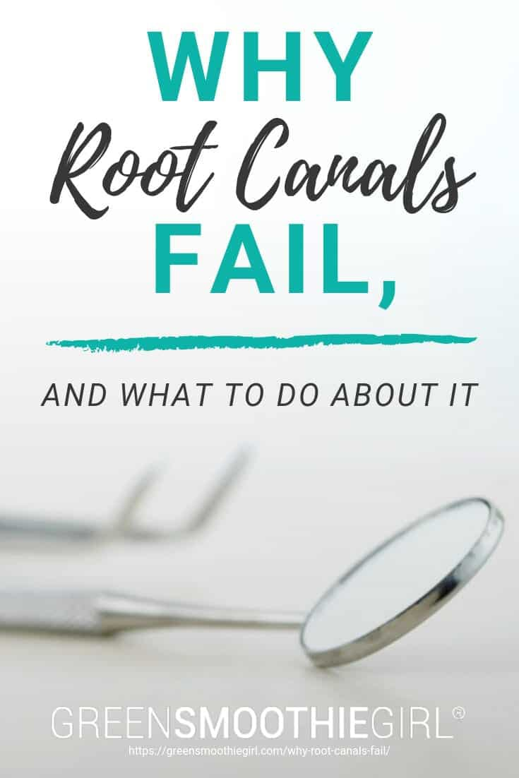 "Photo of dentistry tools with post title from ""Why Root Canals Fail, and What to Do About Them"" by Green Smoothie Girl"