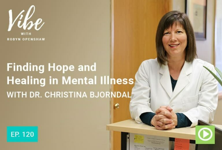 """Ep. 120: Finding Hope and Healing in Mental Illness with Dr. Christina Bjorndal"" at Green Smoothie Girl"