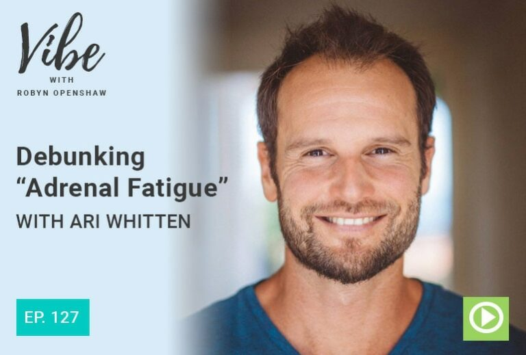 """Debunking Adrenal Fatigue"" with Ari Whitten"