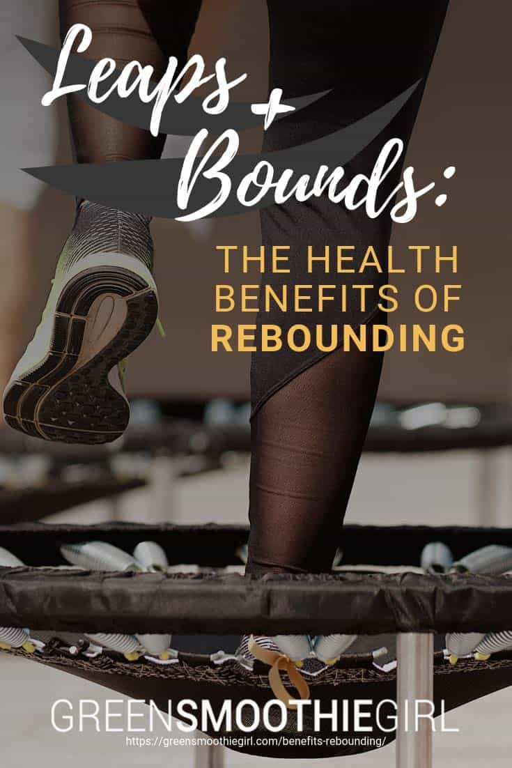 The benefits of rebounders