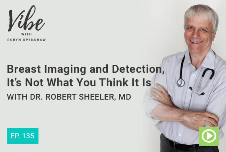 Breast Cancer Imaging and Detection | Vibe Podcast with Robyn Openshaw