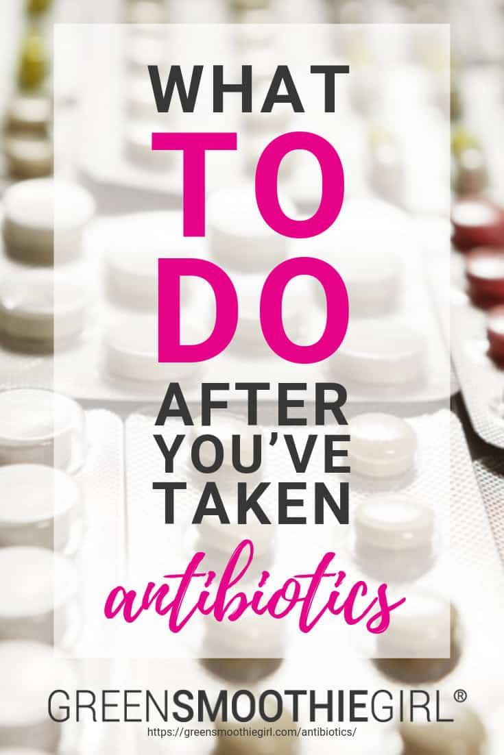 What To Do After You've Taken Antibiotics