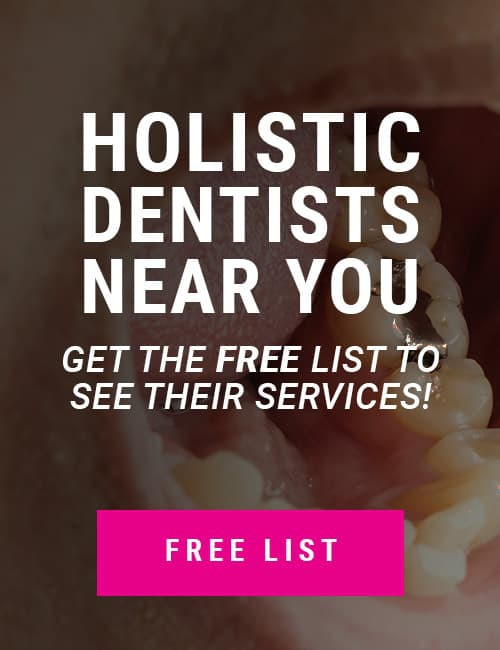 Holistic Dentists & Their Services