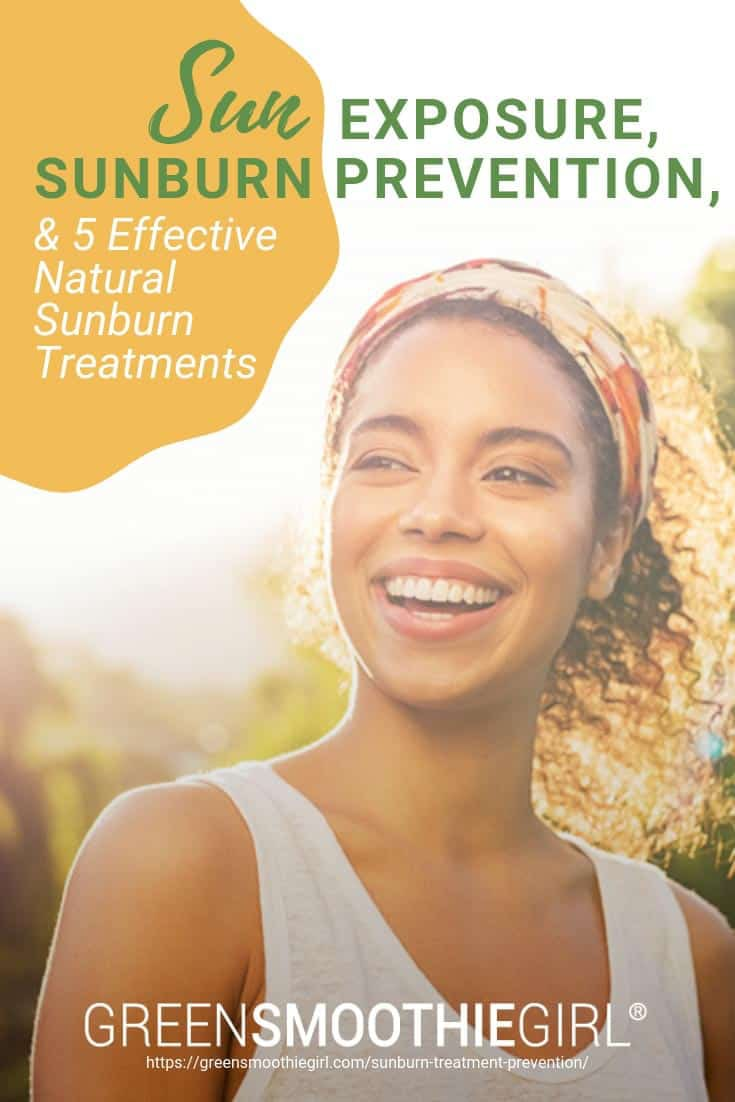 Sun Exposure, Sunburn Prevention, & 5 Effective Natural Sunburn Treatments