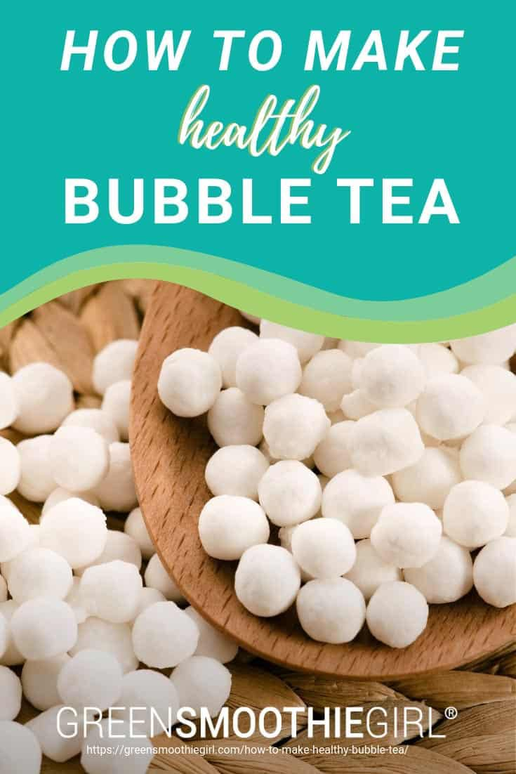 How to Make Healthy Bubble Tea