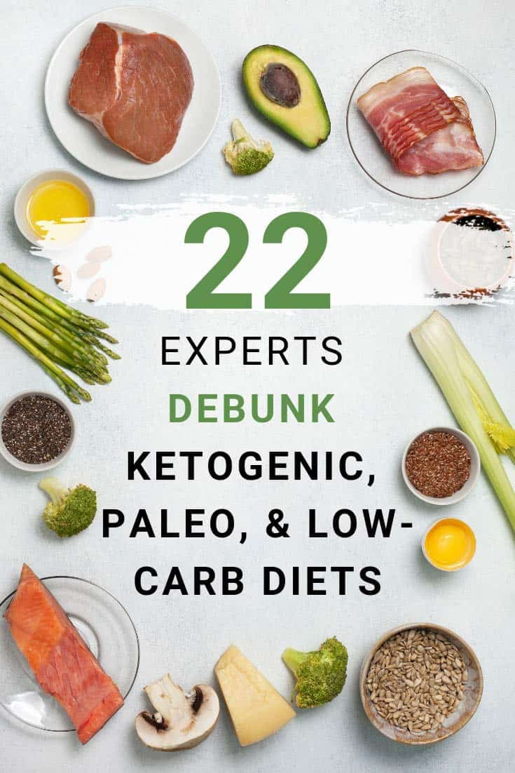 22 Experts Debunk Ketogenic, Paleo, & Low-Carb Diets