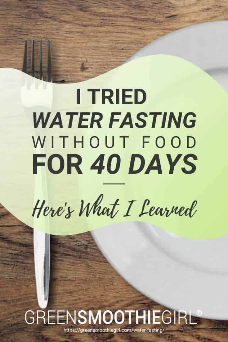 "Photo of empty plate and fork with post's title text overlay from ""I tried water fasting without food for 40 days here's what I learned"" by Green Smoothie Girl"