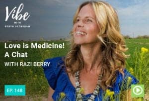 "Photo of Razi Berry smiling from ""Love is Medicine! A Chat with Razi Berry"" Vibe episode by Green Smoothie Girl"