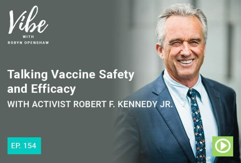"Photo of Robert F. Kennedy Jr. smiling from ""Ep.154: Talking Vaccine Safety and Efficacy with Activist Robert F. Kennedy Jr."" Vibe podcast Green Smoothie Girl"