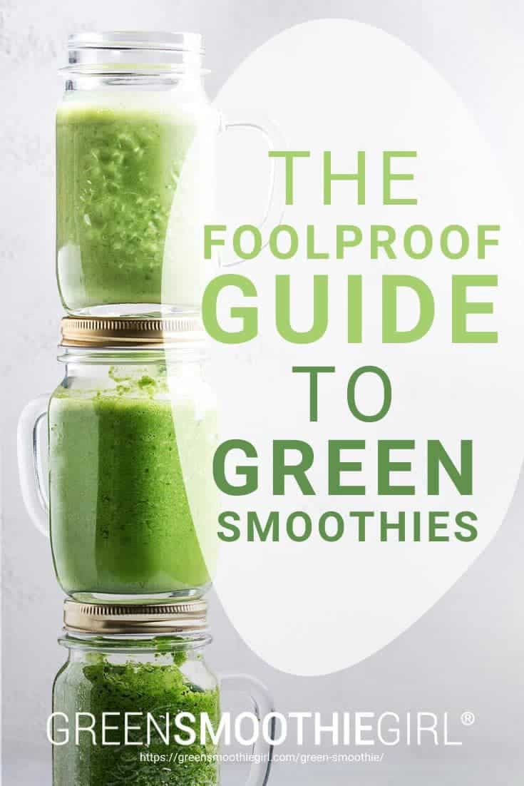 """The Foolproof Guide to Green Smoothies"" 