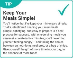 """Graphic of tip """"Keep Your Meals Simple"""" from """"3-Day Modified Fasting Eating Plan and Sample 3-Day Menu"""" by Green Smoothie Girl"""