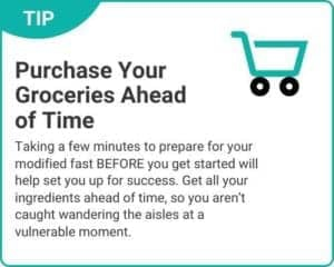 """Graphic of tip """"Purchase Your Groceries Ahead Of Time"""" from """"3-Day Modified Fasting Eating Plan and Sample 3-Day Menu"""" by Green Smoothie Girl"""
