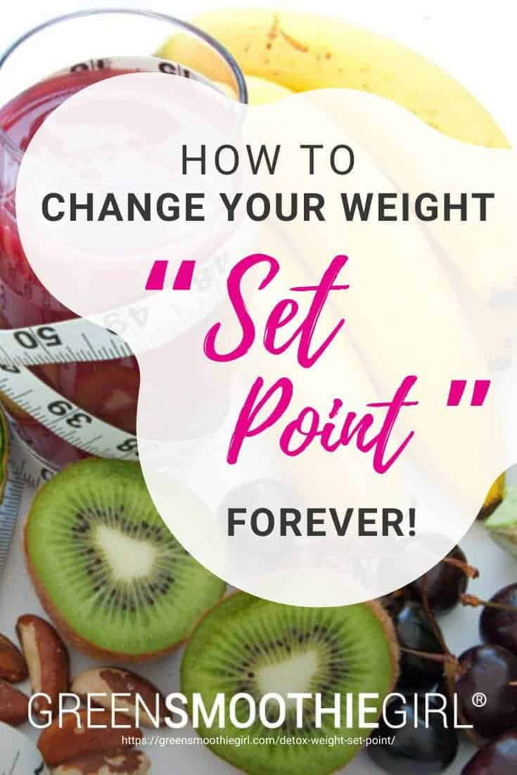"Photo of fruit surrounding pink smoothie with soft measuring tape entwined and post's title text overlaid from ""{VIDEO} How to Change Your Weight ""Set Point"" Forever"" by Green Smoothie Girl"