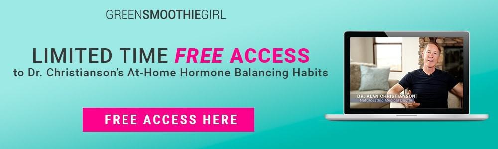 Photo of computer with a man on the screen talking and text about limited time free access to dr. christianson's at-home hormone balancing habits from Green Smoothie Girl