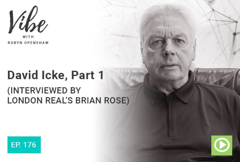 Vibe Podcast 176 David Icke Part 1