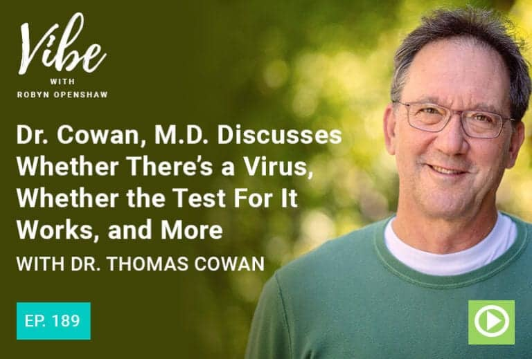 Vibe Podcast 189 Dr Thomas Cowan