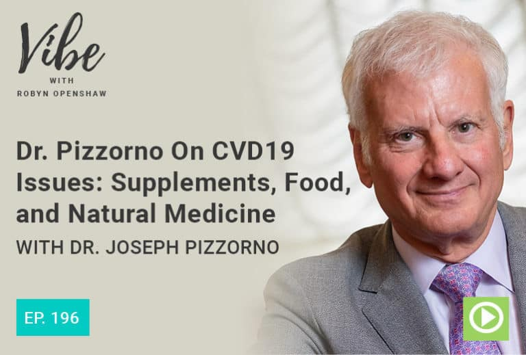 Vibe Podcast 196 Dr Joseph Pizzorno