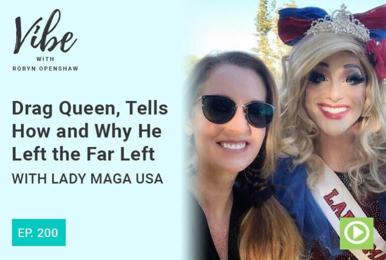 Vibe Podcast 200 Lady Maga USA