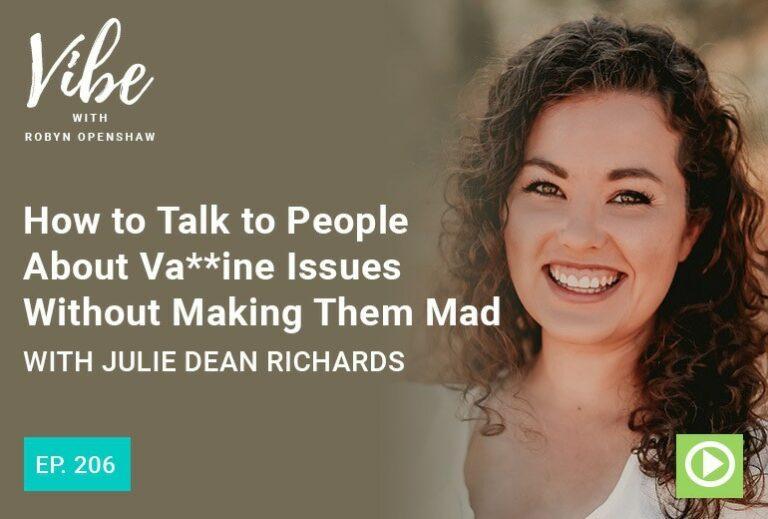 Vibe Podcast 206 Julie Dean Richards
