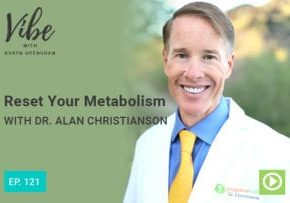 """""""Ep.121: Reset Your Metabolism with Dr. Alan Christianson"""" at Green Smoothie Girl"""