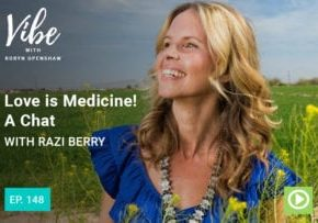 """Photo of Razi Berry smiling from """"Love is Medicine! A Chat with Razi Berry"""" Vibe episode by Green Smoothie Girl"""